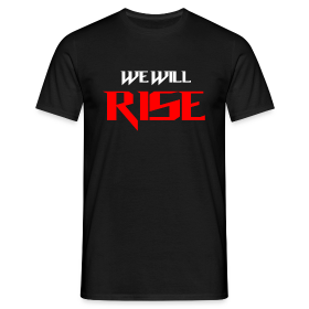 We Will Rise T-Shirt ~ 4