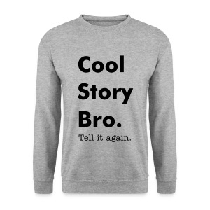 Cool Story Bro. sweater - Mannen sweater
