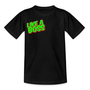 HDTVofficialify Like a boss Teens T-shirt - Teenage T-shirt