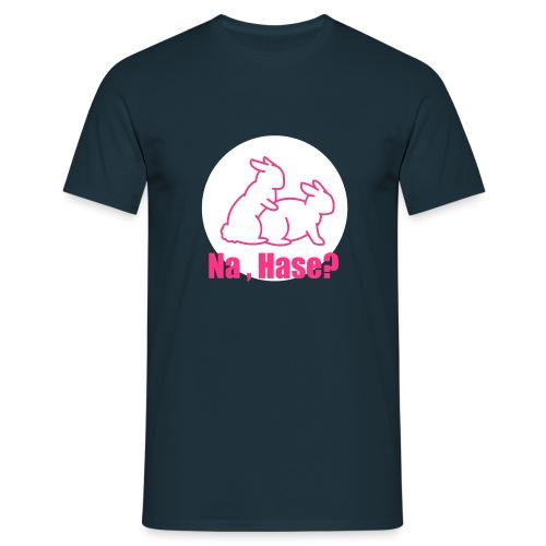 Na, Hase? - klassisches Männer-Shirt - Männer T-Shirt