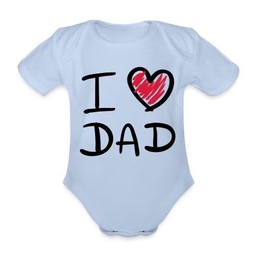 I Love Dad BabyGrow - Organic Short-sleeved Baby Bodysuit