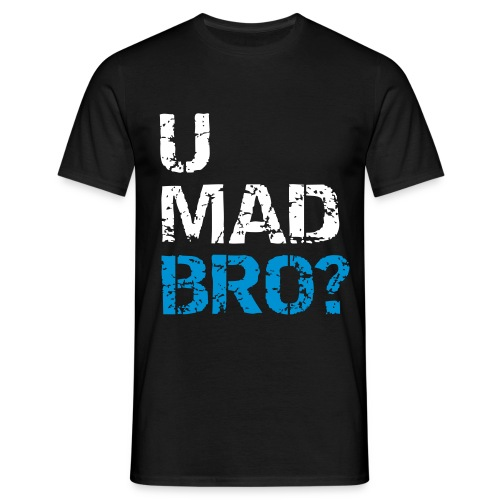 U-Mad-Bro? - Herre-T-shirt