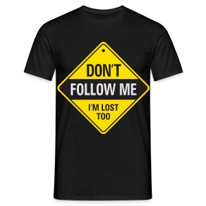 Don't follow - T-shirt Homme