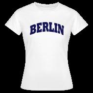 T-Shirts ~ Frauen T-Shirt ~ Berlin T-Shirt