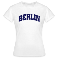T-Shirts ~ Frauen T-Shirt ~ Berlin T-Shirt