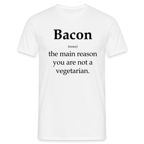 Bacon? - Men's T-Shirt