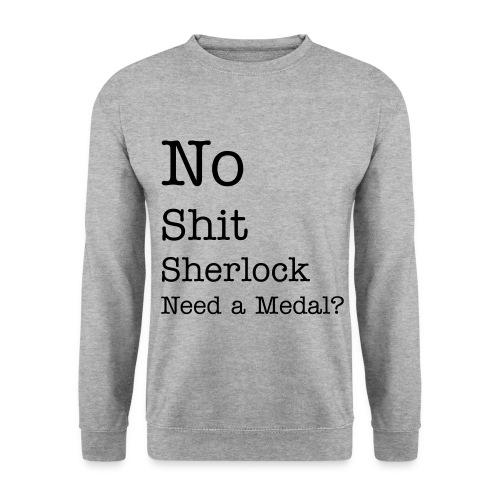 No shit? - Herre sweater