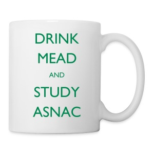 Drink Mead and study ASNC mug - Mug