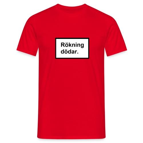 Rökning dödar - Men's T-Shirt