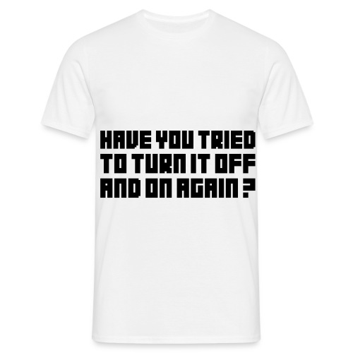Turn It Off - Men's T-Shirt