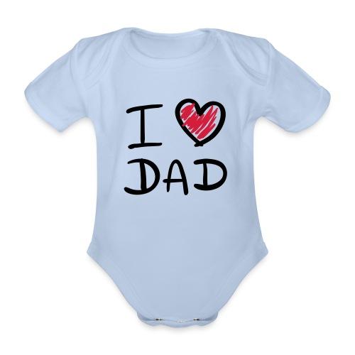 I Love Dad - Kortærmet babybody, økologisk bomuld