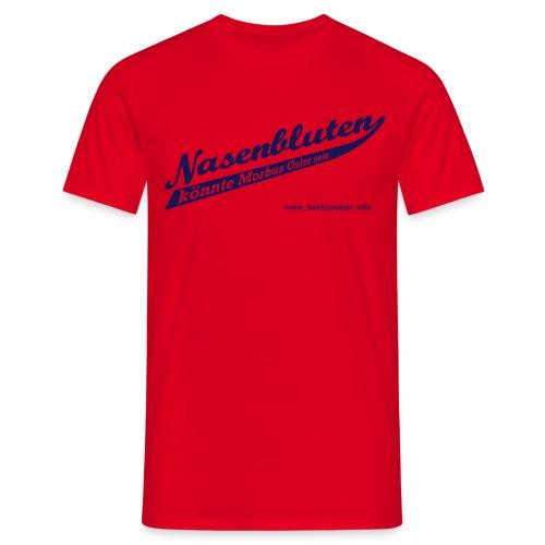 ts-nasenbluten-blau - Männer T-Shirt