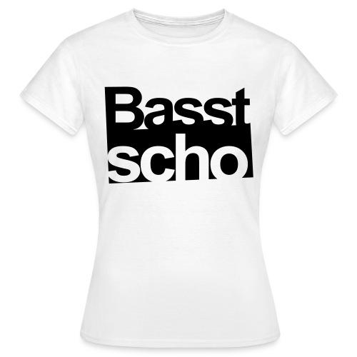 basst scho - Frauen T-Shirt