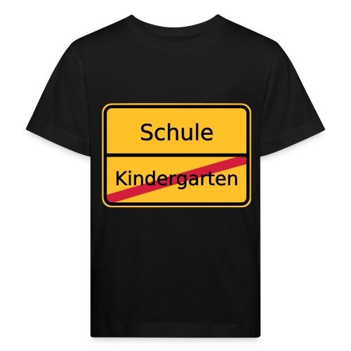Schule kein Kindergarten mehr - Kinder Bio-T-Shirt