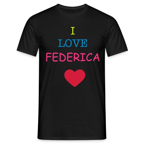I LOVE FEDERICA TSHIRT PRINT - Men's T-Shirt
