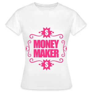 Money Maker Womens T-shirt - Women's T-Shirt
