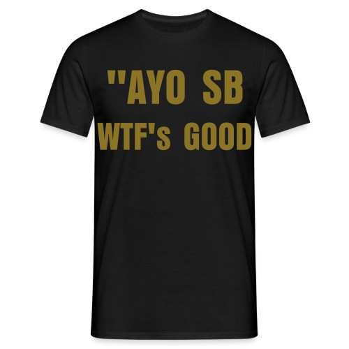 Black&Gold AYO SB Tee *Seen On Scaff Beezy* - Men's T-Shirt