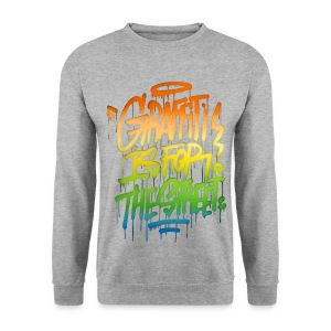 Graffiti is for the Street Sweatshirt - Men's Sweatshirt