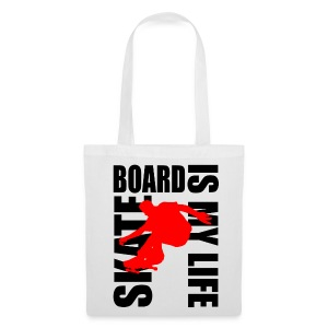 Sac skateboard is my life - Tote Bag