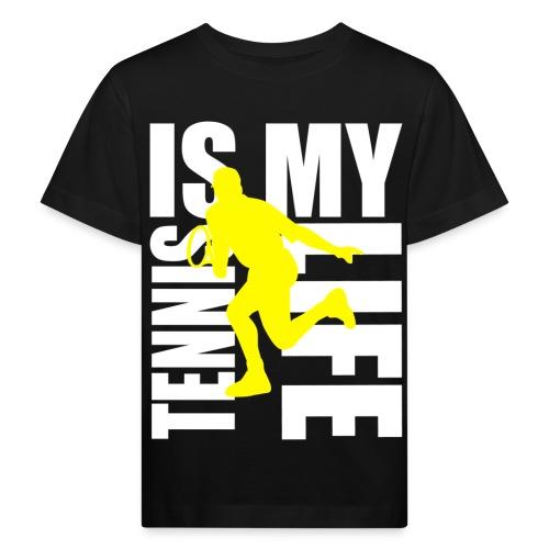T shirt enfant tennis is my life - T-shirt bio Enfant