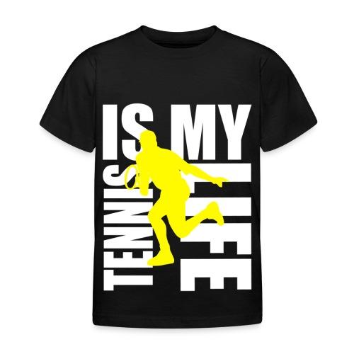 T shirt enfant tennis is my life - T-shirt Enfant