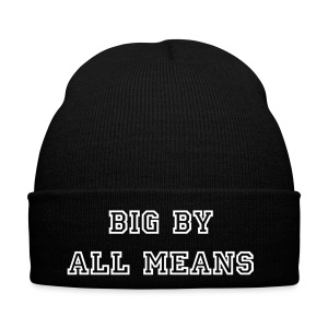 Big By All Means Official Hat - Winter Hat