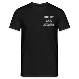 Big By All Means Official Tee - Men's T-Shirt