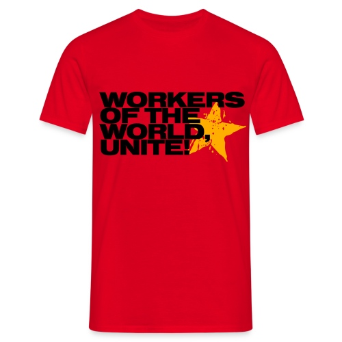 'Workers of the world' - Men's T-Shirt