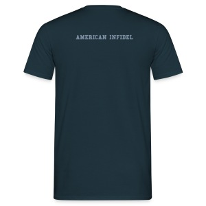 American Infidel Dark Back - Men's T-Shirt