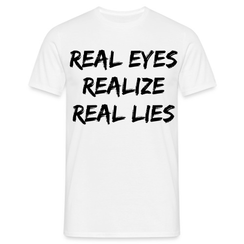 Real Lies T-Shirt - Men's T-Shirt