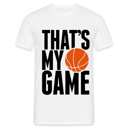 Thats my Game - Men's T-Shirt