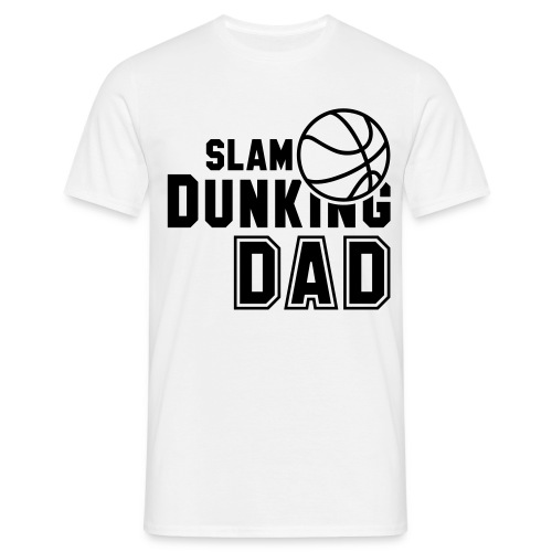 Slamdunking Dad - Men's T-Shirt