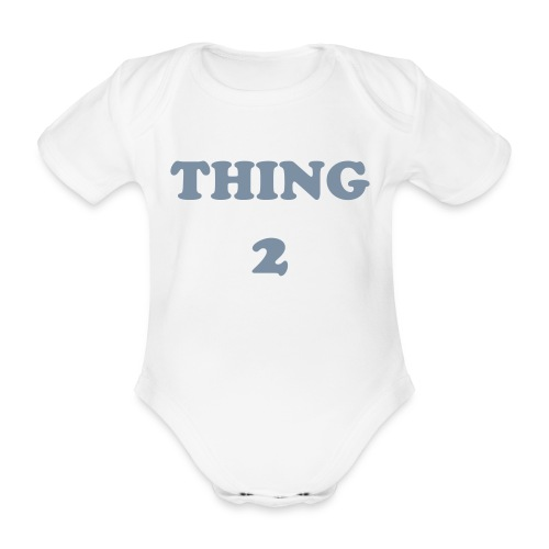 thing2 - Body bébé bio manches courtes