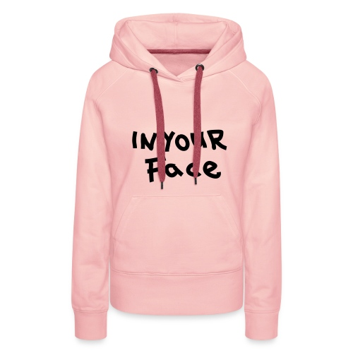 Vrouwen sweater met tekst - Vrouwen Premium hoodie