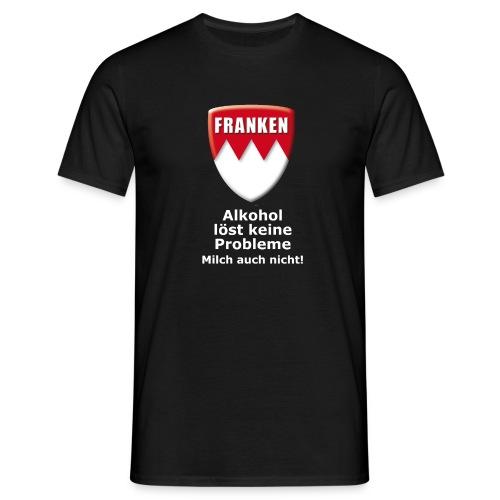 Alkohol löst keine Probleme. Milch auch nicht. - Männer T-Shirt