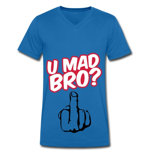 U MAD? - Men's Organic V-Neck T-Shirt by Stanley & Stella