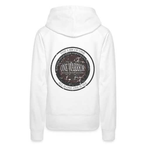 The Law of One - One Warrior women's hoodie - Women's Premium Hoodie