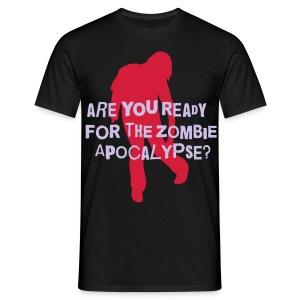 Zombie Apocalypse - Are You Ready? - Men's T-Shirt