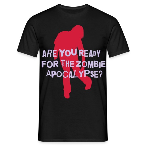 Zombie Apocalypse - Are You Ready? - Men's T-Shirt
