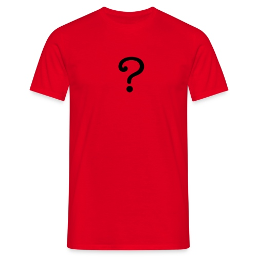 Question? - Men's T-Shirt