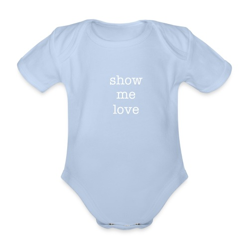 show me love pink - Organic Short-sleeved Baby Bodysuit