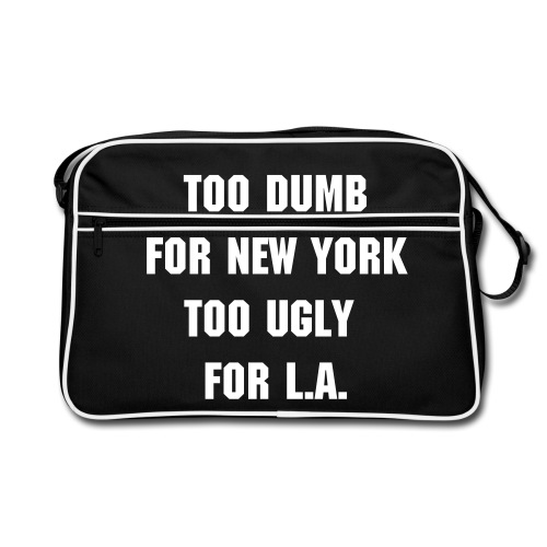 TOO DUMB, TOO UGLY - Retro-tas