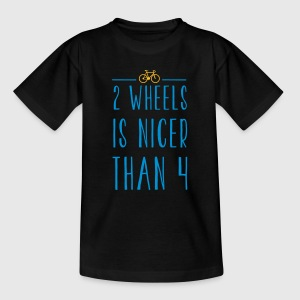 FIXED GEAR: 2 WHEELS IS NICER Kinder T-Shirts - Teenager T-Shirt