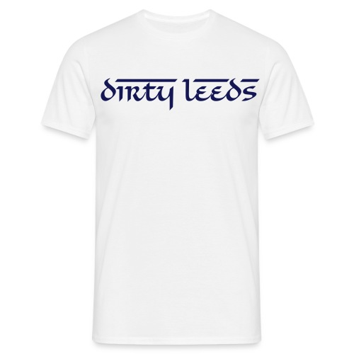 Dirty Leeds (White)  - Men's T-Shirt