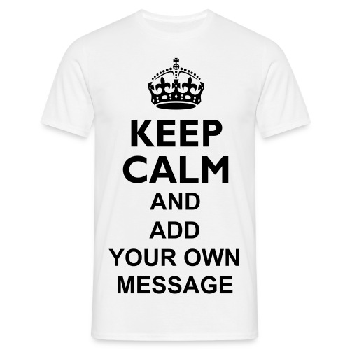 Personalised 'Keep Calm' T-Shirt - Men's T-Shirt