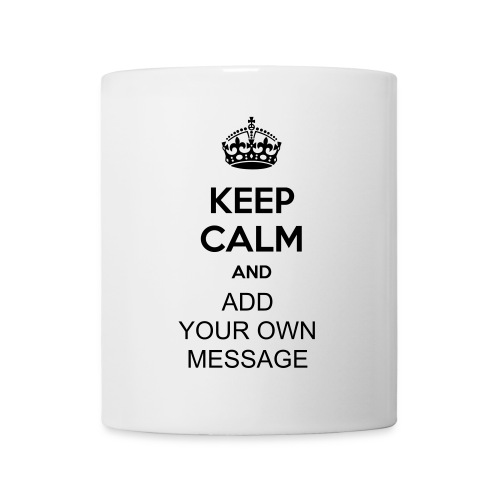 Personliased 'Keep Calm' Mug - Mug