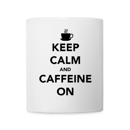 'Keep Calm And Caffeine On' Mug - Mug