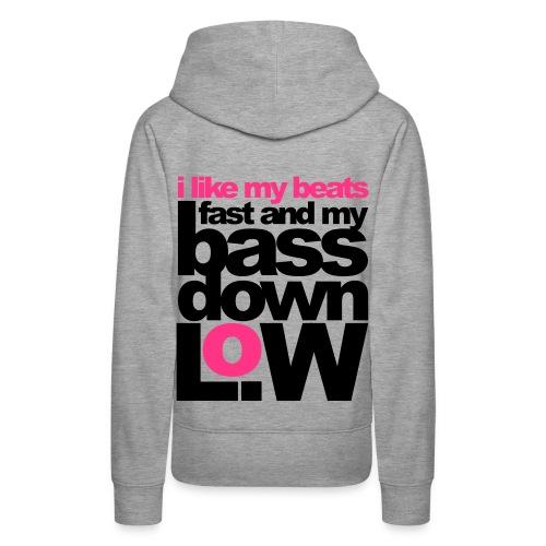 Beats Fast & Bass Down Low - Women's Premium Hoodie