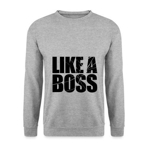 Like A Boss SWEATSHIRT MEN's - Men's Sweatshirt