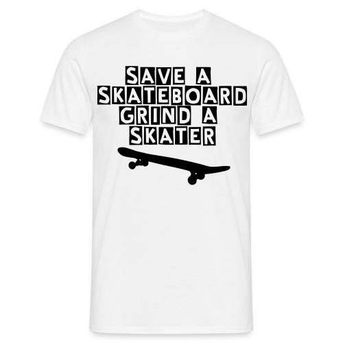 Grind a Skater top - Men's T-Shirt